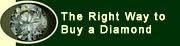 Right Way to Buy a Diamond